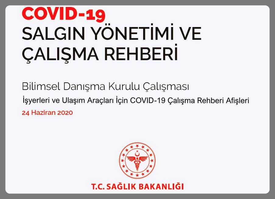 İŞYERLERİ  VE  ULAŞIM  ARAÇLARI   İÇİN COVID-19 ÇALIŞMA REHBERİ AFİŞLERİ