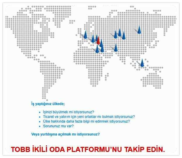 TOBB İKİLİ ODA PLATFORMU'NU TAKİP EDİN